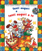 Tanti auguri a te. Con CD Audio