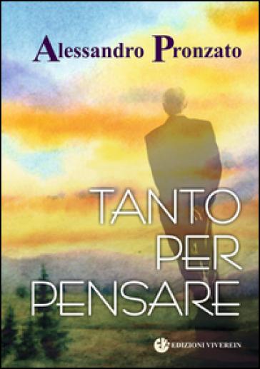 Tanto per pensare - Alessandro Pronzato   Rochesterscifianimecon.com