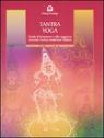 Tantra Yoga. Segreti spirituali dell'Ayurveda. Guida al benessere e alla saggezza secondo l'antica tradizione indiana - David Frawley  