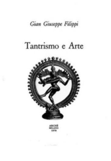 Tantrismo e arte - Gian Giuseppe Filippi | Kritjur.org
