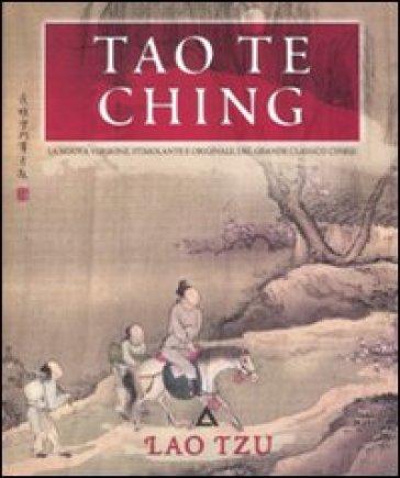 Tao te Ching. Ediz. illustrata - Lao-Tzu |