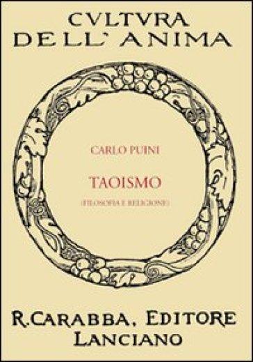 Taoismo. Filosofia e religione - Carlo Puini |