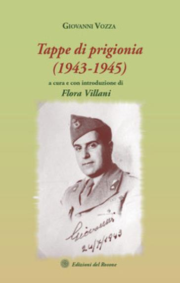 Tappe di prigionia (1943-1945) - Giovanni Vozza  