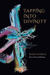 Tapping Into Divinity