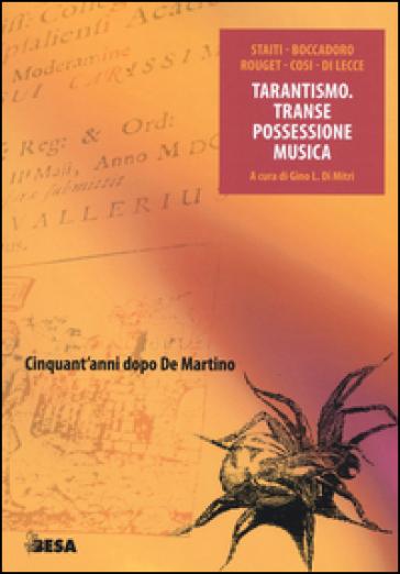 Tarantismo. Transe possessione musica - G. L. Di Mitri | Rochesterscifianimecon.com