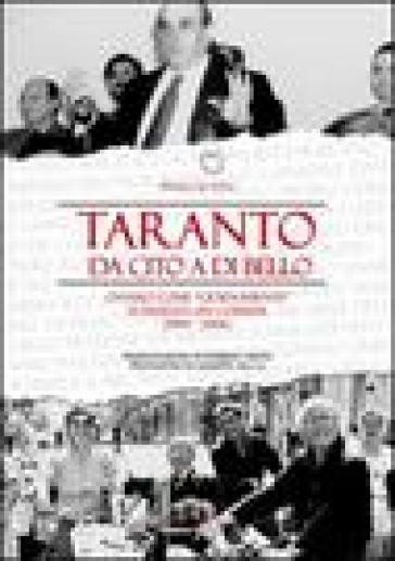 Taranto: da Cito a Di Bello ovvero come «gioiosamente» si dissesta un comune (1994-2006) - Pinuccio Stea | Kritjur.org