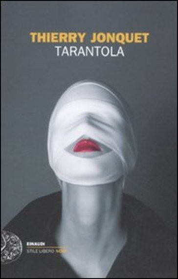Tarantola - Thierry Jonquet |