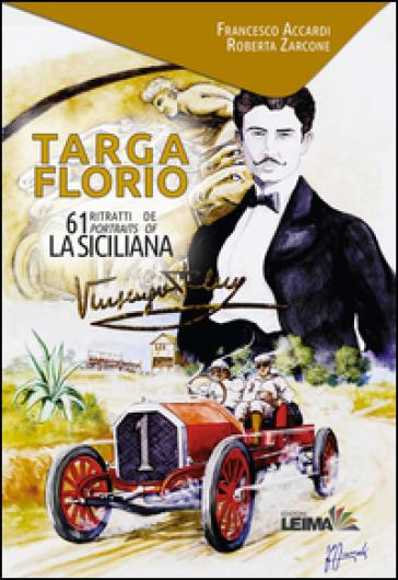 Targa Florio. 61 ritratti de La Siciliana. Ediz. italiana e inglese - R. Zarcone pdf epub