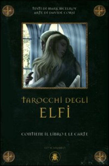 Tarocchi degli elfi. Con carte