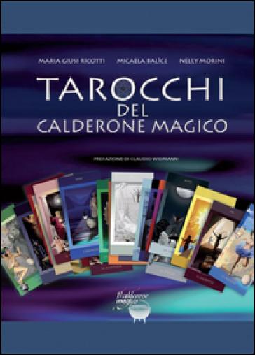 Tarocchi del calderone magico - M. Giusi Ricotti | Thecosgala.com