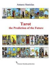 Tarot the Prediction of the Future