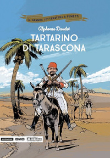Tartarino di Tarascona - Alphonse Daudet |
