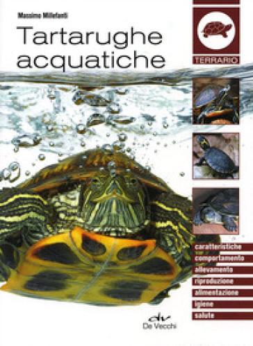 Tartarughe acquatiche - Massimo Millefanti pdf epub