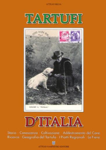 Tartufi d'Italia - Attilio Selva pdf epub