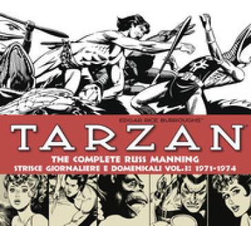 Tarzan. Strisce giornaliere e domenicali. 3: 1971-1974 - Russ Manning   Thecosgala.com