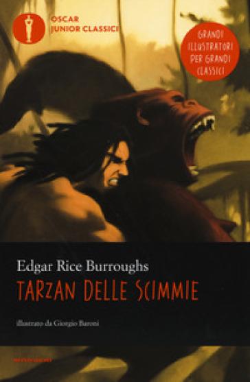 Tarzan delle scimmie - Edgar Rice Burroughs |