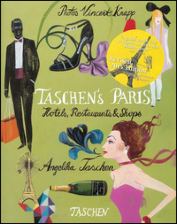 Taschen's Paris. Hotels, restaurants & shops. Ediz. italiana, spagnola e portoghese - Angelika Taschen  