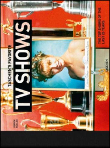 Taschen's favorite tv shows. The top shows of the last 25 years - Jurgen Muller | Jonathanterrington.com