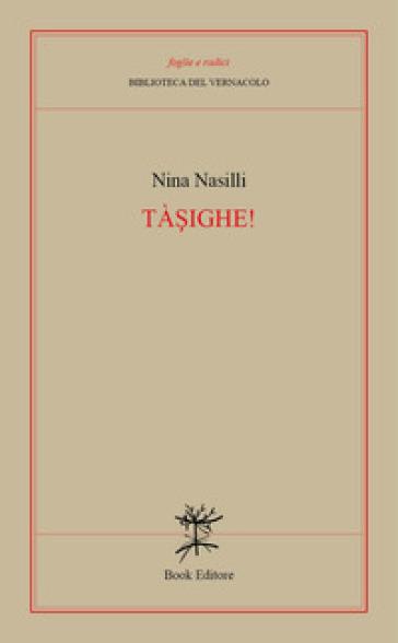 Tàsighe! - Nina Nasilli | Kritjur.org