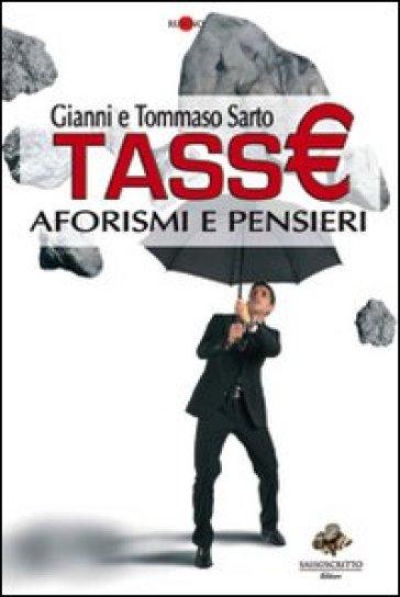 Tasse. Aforismi e pensieri - Gianni Sarto pdf epub