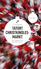 Tatort Christkindlesmarkt (eBook)