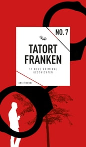 Tatort Franken 7 (eBook)