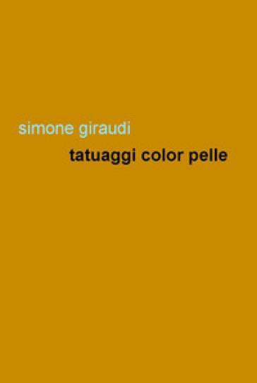 Tatuaggi color pelle - Simone Giraudi  