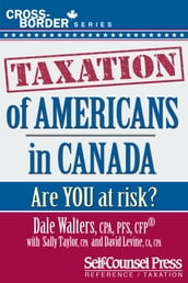 Taxation of Americans in Canada