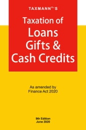 Taxmann s Taxation of Loans Gifts & Cash Credits