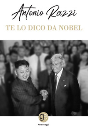 Te lo dico da Nobel - Antonio Razzi  