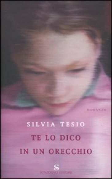 Te lo dico in un orecchio - Silvia Tesio | Kritjur.org