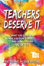 Teachers Deserve It