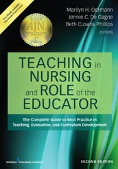 Teaching in Nursing and Role of the Educator, Second Edition