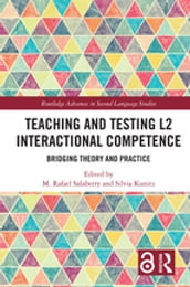 Teaching and Testing L2 Interactional Competence