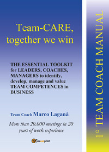 Team-CARE, together we win - Marco Laganà |