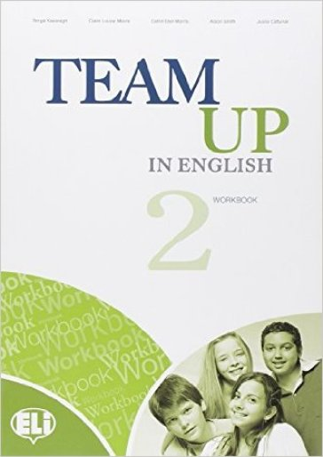 Team up in english. Workbook-Reader. Con espansione online. Con CD Audio. Per la Scuola media. 2.