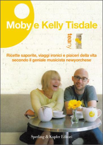 Teany - Moby, Kelly Tisdale - Libro - Mondadori Store Kelly Tisdale Moby