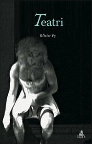Teatri - Olivier Py | Thecosgala.com