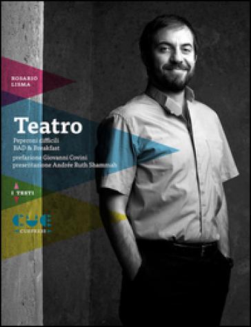 Teatro: Peperoni difficili-Bad & Breakfast - Rosario Lisma |
