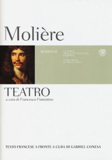 Teatro. Testo francese a fronte - Molière | Thecosgala.com