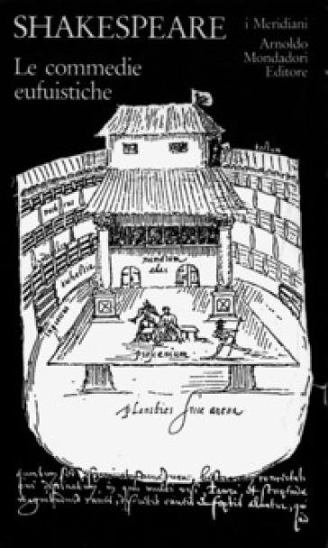 Teatro completo. Testo inglese a fronte. 1: Le commedie eufuistiche - William Shakespeare |