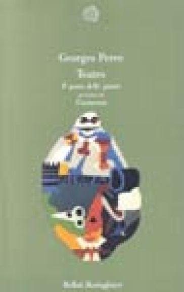 Teatro: Il posto delle patate preceduto da L'aumento - Georges Perec | Ericsfund.org