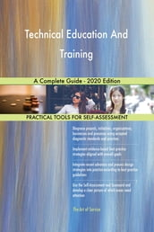 Technical Education And Training A Complete Guide - 2020 Edition