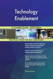 Technology Enablement A Complete Guide - 2020 Edition