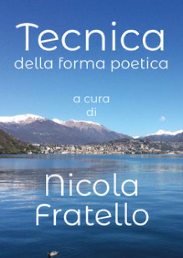 Tecnica della forma poetica - Nicola Fratello |