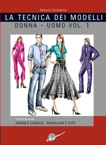 Tecnica dei modelli donna-uomo. 1. - Antonio Donnanno | Thecosgala.com