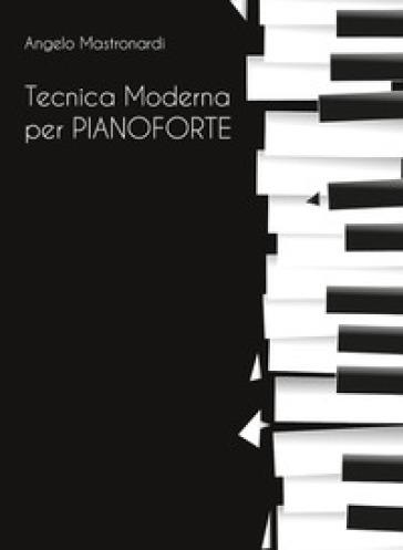 Tecnica moderna per pianoforte - Angelo Mastronardi pdf epub