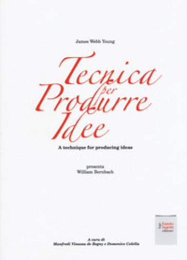 Tecnica per produrre idee. A technique for producing ideas