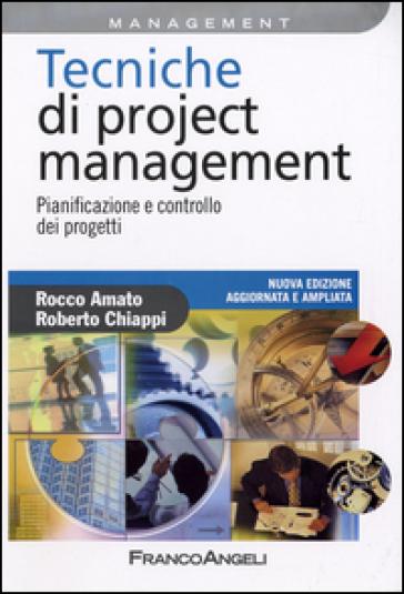 Tecniche di Project Management. Pianificazione e controllo dei progetti - Rocco Amato pdf epub