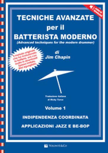 Tecniche avanzate per il batterista moderno. Con CD Audio - Jim Chaplin |
